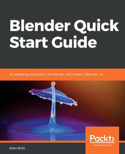 Blender 2 8 Quick Start Guide • Blender 3D Architect