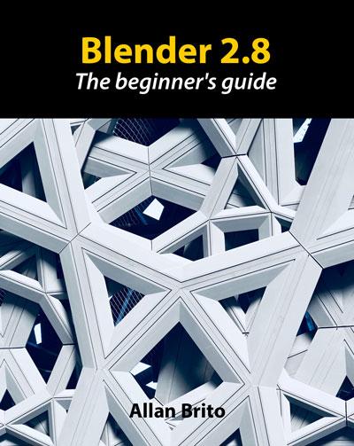 Blender 2 8 The Beginner S Guide Blender 3d Architect